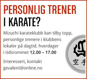 Personlig trener i karate? Mizuchi karateklubb kan tilby topp, personlige trenere i klubbens lokaler på dagtid, hverdager i tidsrommet 12-17. Interessert, kontakt gevalent@online.no